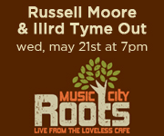 Russell Moore & IIIrd Tyme Out on Music City Roots This Week!